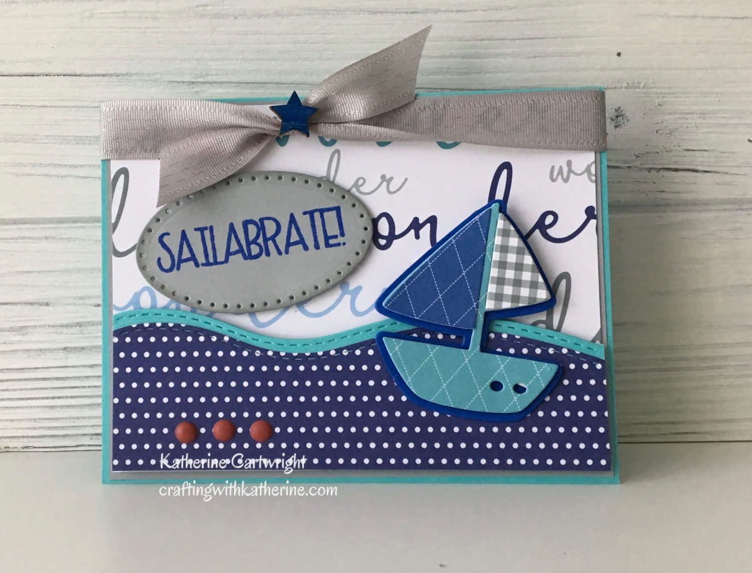 Handmade Card: Sailabrate with Sailboat2stamp